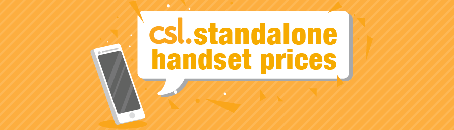 Standalone Handset Price Special Offers | csl
