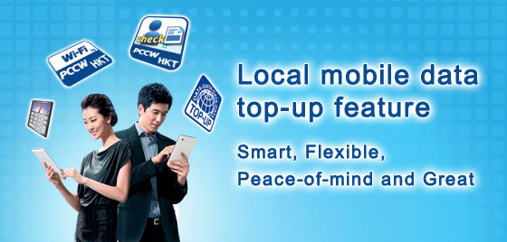 Local mobile data top-up feature – Smart, Flexible, Peace-of-mind and Great