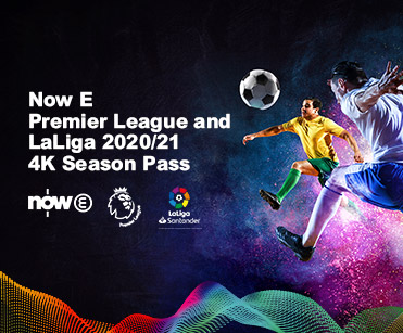 Now E Premier League & LaLiga 2020/21 4K Season Pass
