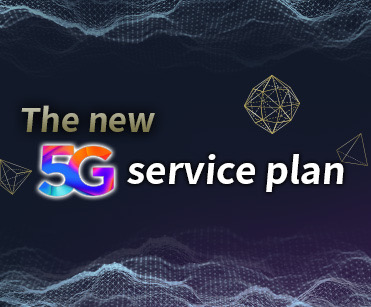 ​The new 5G service plan